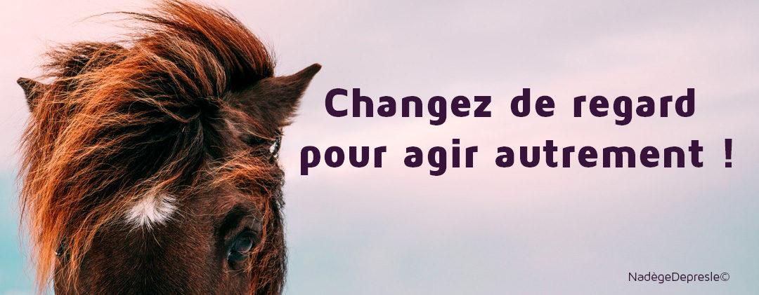 Changez de regard !
