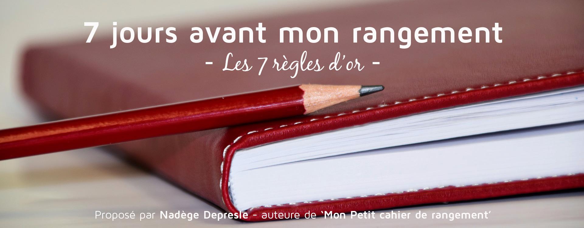 """Participez aux """"7 jours avant mon rangement"""""""